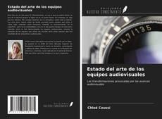 Bookcover of Estado del arte de los equipos audiovisuales