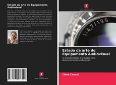Bookcover of Estado da arte do Equipamento Audiovisual