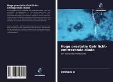 Bookcover of Hoge prestatie GaN licht-emitterende diode