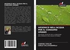 Bookcover of ARSENICO NELL'ACQUA PER IL CONSUMO UMANO