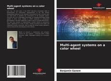 Multi-agent systems on a color wheel kitap kapağı