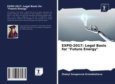"Portada del libro de EXPO-2017: Legal Basis for ""Future Energy"""