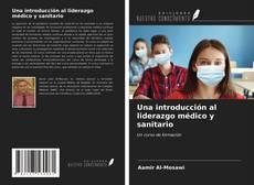 Capa do livro de Una introducción al liderazgo médico y sanitario