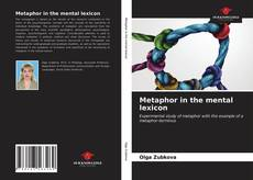 Bookcover of Metaphor in the mental lexicon