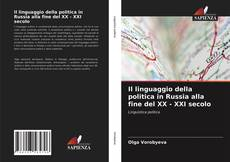Buchcover von Il linguaggio della politica in Russia alla fine del XX - XXI secolo