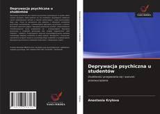 Copertina di Deprywacja psychiczna u studentów