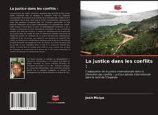 Capa do livro de La justice dans les conflits :