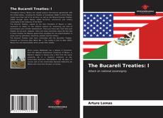 Обложка The Bucareli Treaties: l
