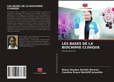 Couverture de LES BASES DE LA BIOCHIMIE CLINIQUE