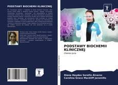 PODSTAWY BIOCHEMII KLINICZNEJ的封面