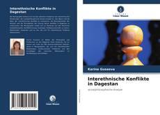 Buchcover von Interethnische Konflikte in Dagestan