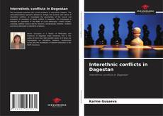Buchcover von Interethnic conflicts in Dagestan