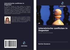 Buchcover von Interetnische conflicten in Dagestan