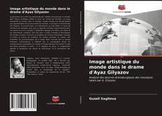 Bookcover of Image artistique du monde dans le drame d'Ayaz Gilyazov