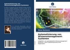 Automatisierung von Wissensmanagement-Systemen的封面