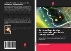 Borítókép a  Automatização dos sistemas de gestão do conhecimento - hoz