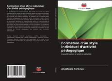 Bookcover of Formation d'un style individuel d'activité pédagogique