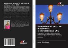 Copertina di Produzione di pezzi su macchine a elettroerosione CNC
