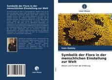 Buchcover von Symbolik der Flora in der menschlichen Einstellung zur Welt