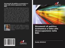 Strumenti di politica economica e lotta alla disoccupazione nella RDC的封面