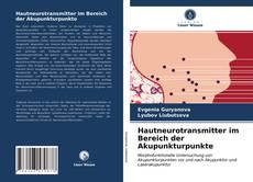 Buchcover von Hautneurotransmitter im Bereich der Akupunkturpunkte