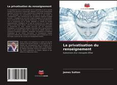 Buchcover von La privatisation du renseignement