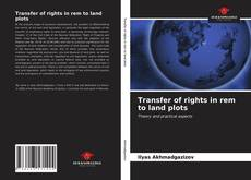 Bookcover of Transfer of rights in rem to land plots