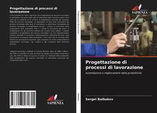 Bookcover of Progettazione di processi di lavorazione