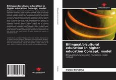 Bookcover of Bilingual/bicultural education in higher education Concept, model
