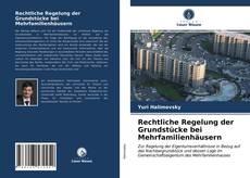 Bookcover of Rechtliche Regelung der Grundstücke bei Mehrfamilienhäusern