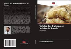Bookcover of Volohs des Balkans et Volohs de Russie