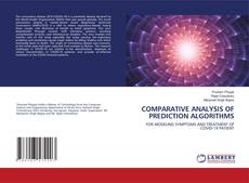 Bookcover of COMPARATIVE ANALYSIS OF PREDICTION ALGORITHMS