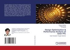 Bookcover of Design Optimization & Performance Analysis of Solar PTC