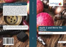Bookcover of Apple 2 and We're The Stories