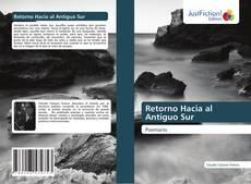 Bookcover of Retorno Hacia al Antiguo Sur