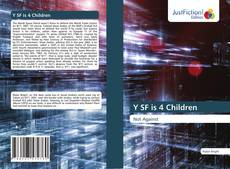 Bookcover of Y SF is 4 Children