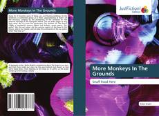 Couverture de More Monkeys In The Grounds