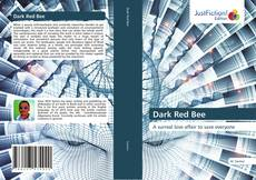 Bookcover of Dark Red Bee