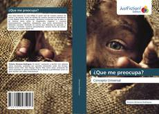 Bookcover of ¿Que me preocupa?