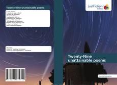 Bookcover of Twenty-Nine unattainable poems