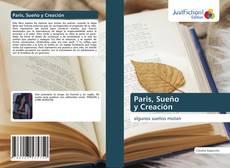 Portada del libro de Paris, Sueño y Creación