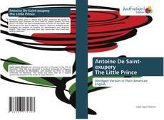 Bookcover of Antoine De Saint-exupery The Little Prince
