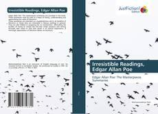 Bookcover of Irresistible Readings, Edgar Allan Poe