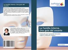 Bookcover of La Familia Interna. Una guía del usuario