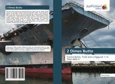 Bookcover of 2 Dimes Butto