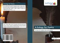 Bookcover of A Eulogy for Poetry