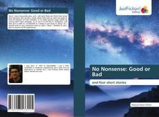 Couverture de No Nonsense: Good or Bad