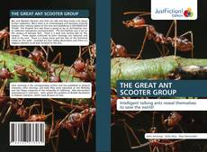Bookcover of THE GREAT ANT SCOOTER GROUP
