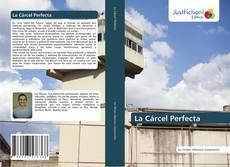 Couverture de La Cárcel Perfecta