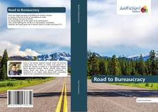 Bookcover of Road to Bureaucracy